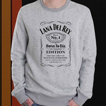 Lana Del Rey Born To Die sweater Sweatshirt Crewneck Men or Women Unisex Size