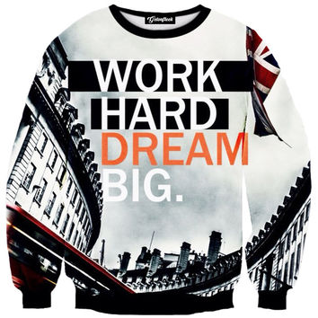 Work Hard Dream Big Crewneck