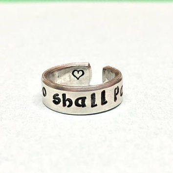 This Too Shall Pass - Hand Stamped Aluminum Cuff Ring, Inspirational Motivational Message, Gift Under 20