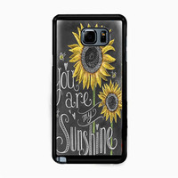 You are My Sunshine for Samsung Galaxy Note 5 Case *NP*