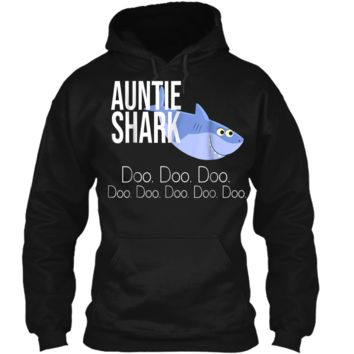 """Auntie Shark"" Baby Mommy Daddy Matching Family Shark  Pullover Hoodie 8 oz"