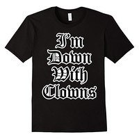 I'm Down With Clowns Juggalo Tee Shirt