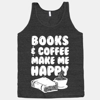 Books & Coffee Make Me Happy