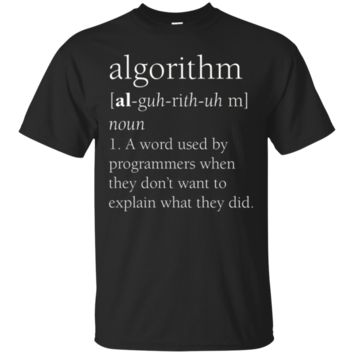 Funny Computer Programmer T-Shirt Hoodie, Algorithm Definition Gift