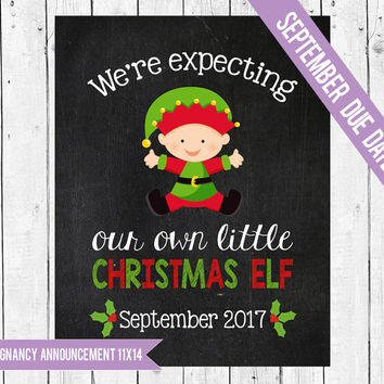 We're expecting a little elf, Christmas pregnancy announcement, Pregnancy chalkboard sign, Christmas photo prop, SEPTEMBER 2017 DUE DATE