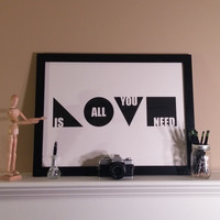 Love Is All You Need (White 18x24 Print)
