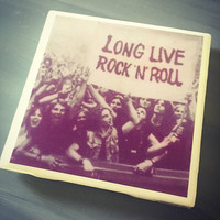 Long Live Rock and Roll Ceramic Tile Coaster; House Decor; House Warming Gift; Musicians; Woodstock; Classic Rock; Grunge; Festival; Concert