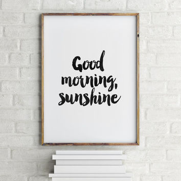 GOOD MORNING SUNSHINE, Printable Art,Inspirational Quote,Best Words,Lovely Words,Wall Decor,Watercolor,Home Decor,Nursery Decor,Motivation