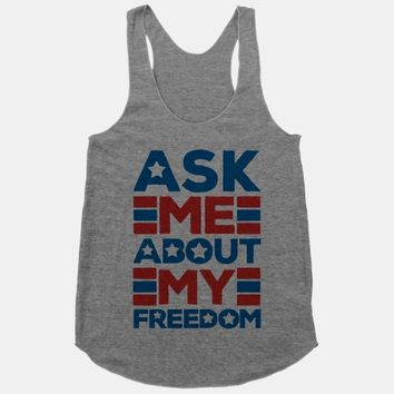Ask Me About My Freedom