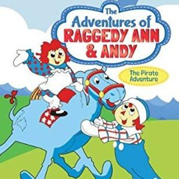 Christina Lange & Josh Rodine & Jeff Hall-The Adventures of Raggedy Ann & Andy: The Pirate Adventure
