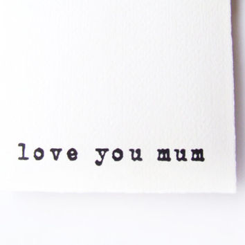 Love you Mum/Mom Card - Simple handmade Mother's Day Card or just as a gift to Mum on a special occasion