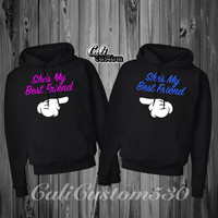 "2 ""She's My Best Friend "" Matching  Hoodies"