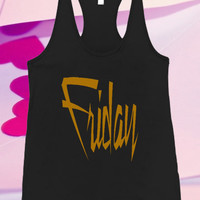 Friday Screenprint For Tank top women and men unisex adult