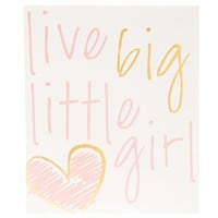 Live Big Little Girl MDF Wall Plaque | Hobby Lobby | 1297092