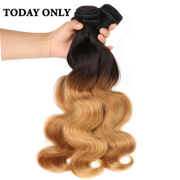 Today Only Ombre Brazilian Body Wave Bundles Blonde Hair Non-remy Human Hair Weave Bundles Two Tone Human Hair Extensions 1b 27