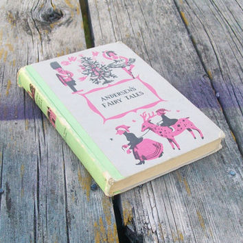 Vintage book Andersen's Fairy Tales by Hans Christian Andersen Junior Deluxe Editions 1956