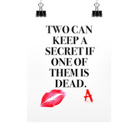 Vertical Fine Art Prints (Posters), Pretty Little Liars, Tv series quotes, Gift Ideas for her