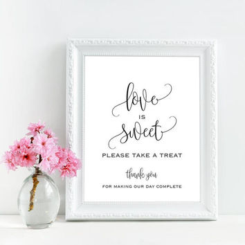 Love is sweet please take a treat sign, Love is sweet sign, Printable candy buffet sign, Rustic chic wedding decoration, Rustic wedding sign