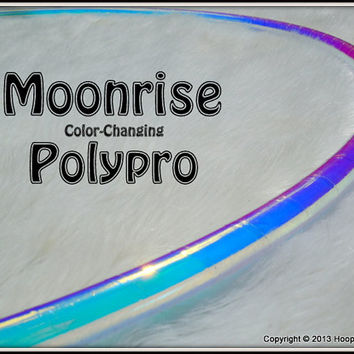 "ToP SeLLeR CoLoR-CHaNGiNG 'MOONRiSE' Polypro Hula Hoop in 3/4"" OD and 5/8"" OD Thin!  // Free Inside Grip Option // Highest Quality."