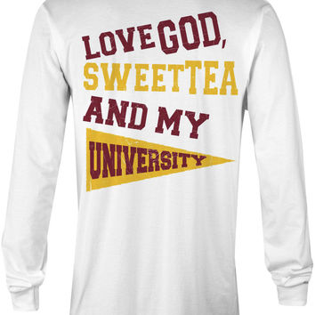 Love God, Sweet Tea and My University (Garnet/Gold)