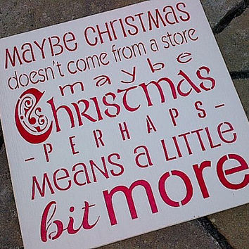 Maybe Christmas perhaps means a little bit more wooden sign by Dressingroom5