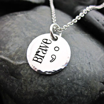 BRAVE - Semicolon Necklace - Project Semicolon - Mental Health Awareness -