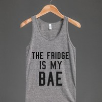 The Fridge Is My Bae