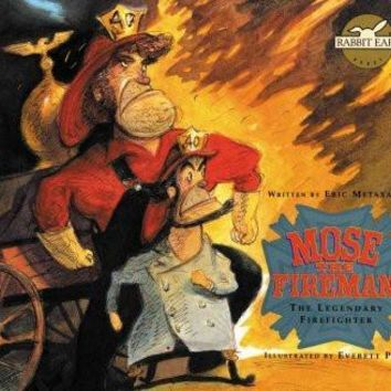 Mose the Fireman: THE LEGENDARY FIREFIGHTER (Rabbit Ears: a Classic Tale)