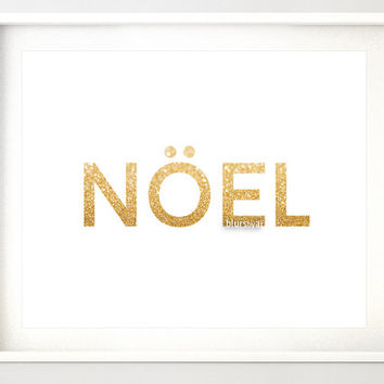 "10x8"" & 7x5"" Gold Christmas printable art ""NOEL"" gold glitter typography quote print, holiday wall decor, printable poster, gold word gp136"