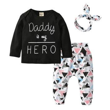 Newborn Baby Girl Clothes Daddy is my Hero 3Pcs Outfits Set Long Sleeve T-shirt+Pants+Headband Infant Toddler Clothing Suit