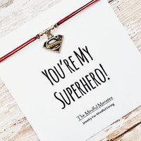 "Silver Superman/Superwoman Bracelet with ""You're My Superhero"" Card 