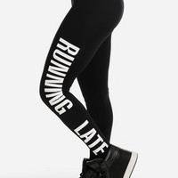 Running Late Workout Leggings