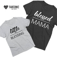 Blessed Mama Little Blessing Shirts, Mommy and Me, Mommy and me shirts, Mother daughter shirts, Mommy baby shirts, Mom daughter shirts