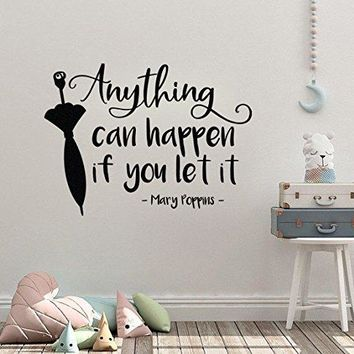 """Mary Poppins Quote Wall Decal Sticker Anything Can Happen If You Let It 16.3""""w x 12""""h"""