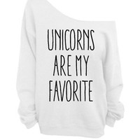 Unicorns are my Favorite - White Slouchy Oversized Sweatshirt