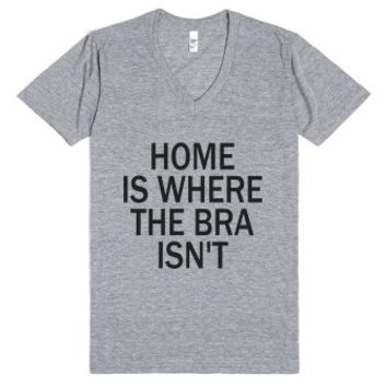 Home Is Where The Bra Isn't-Unisex Athletic Grey T-Shirt