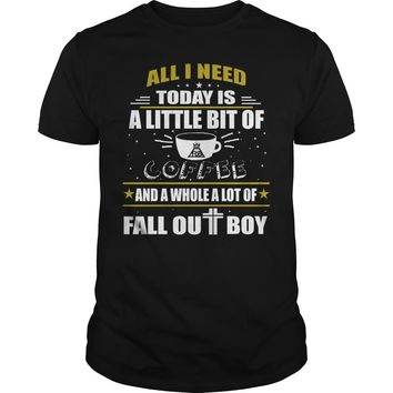 All I need today is a little bit of coffee and a whole a lot of Fall Out Boy shirt Premium Fitted Guys Tee