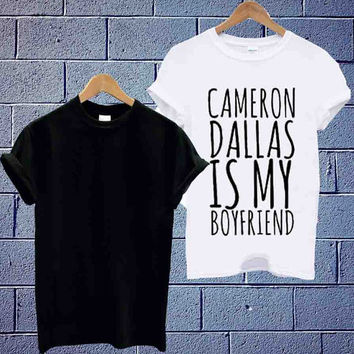 Custom Design T shirt Cameron Dallas is my boyfriend Font Cover Album signature Unisex available size men,woman (S,M,L,XL,2XL)