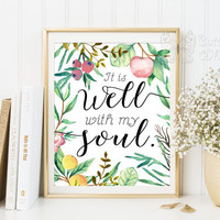 It is well with my soul printable wall quotes / prints / sign / framed wall quotes / Christian sayings / wall sayings / kitchen decoration