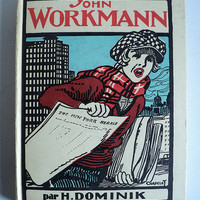 "Illustrated novel in French, hardcover book, ""John Workmann ou les cent millions du petit crieur de journaux"" by Hans Dominik, Nathan, 1946"