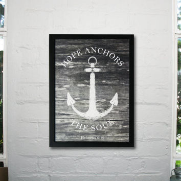 A3 Back Framed, Nautical anchor Poster, Hope anchors the soul ,Hebrews 6: 19