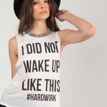 I Did Not Wake Up Like This Top - White - Small