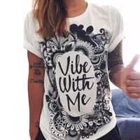 Vibe With Me T Shirt