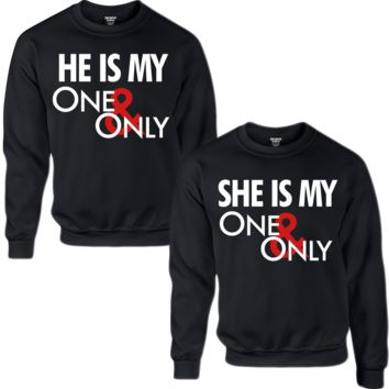 HE'S MY ONE ONLY SHE'S MY ONE ONLY COUPLE SWEATSHIRT