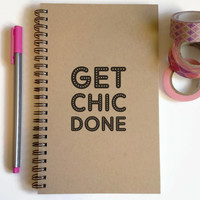 Writing journal, spiral notebook, cute diary, small sketchbook scrapbook memory book, 5x8 journal - Get Chic Done, to do list, get shit done