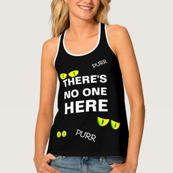 There's no one here funny customizable tank top