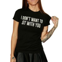 Women's Sit With You Tee