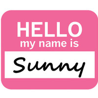Sunny Hello My Name Is Mouse Pad