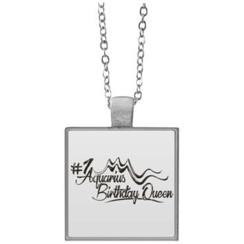 Kool Customs  #1 Aquarius Birthday Queen Square Necklace