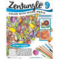 Zentangle 9 Expanded Workbook Edition Coloring with Mixed Media